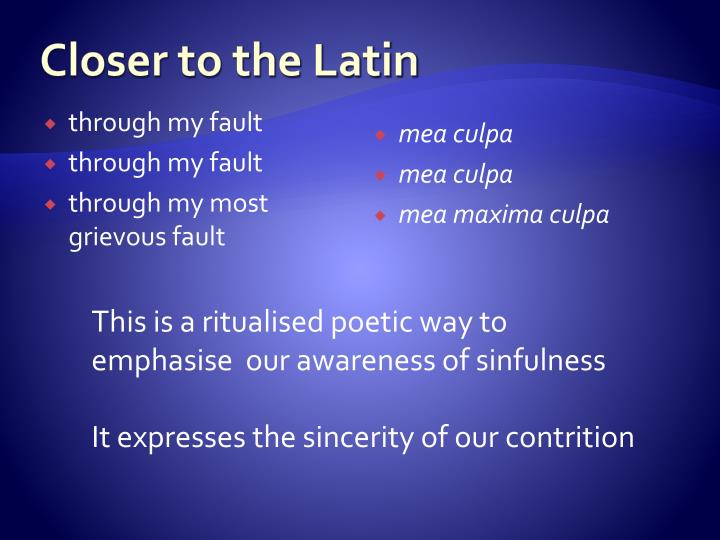 Closer to the Latin