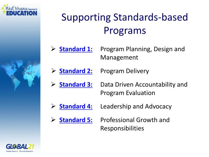 Supporting standards based programs