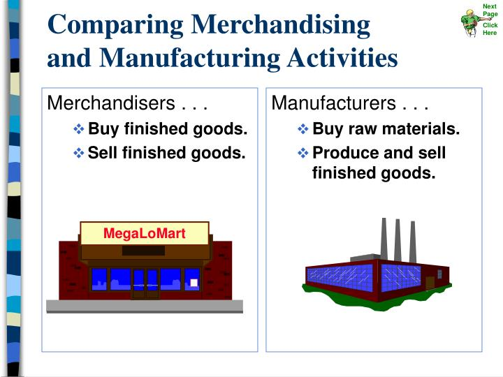 comparing merchandising and manufacturing activities n.