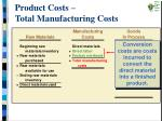 product costs total manufacturing costs