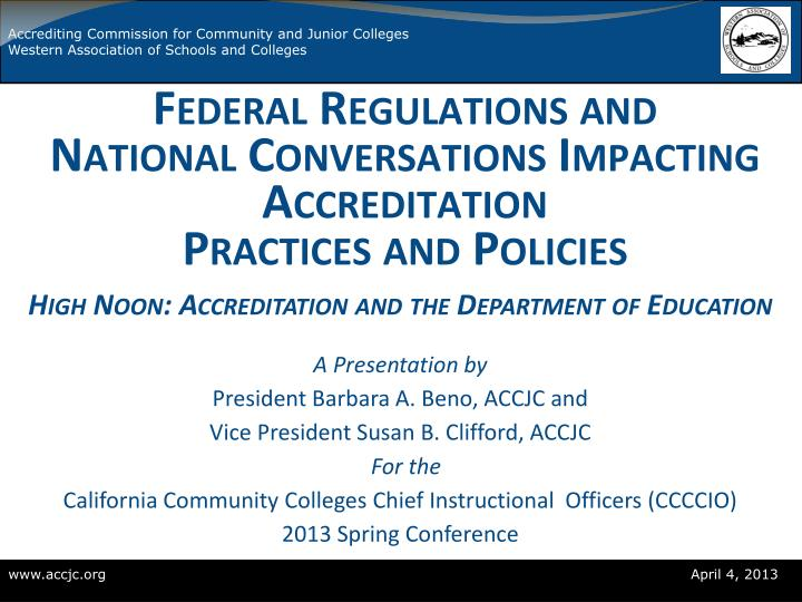 federal regulations and national conversations impacting accreditation practices and policies n.