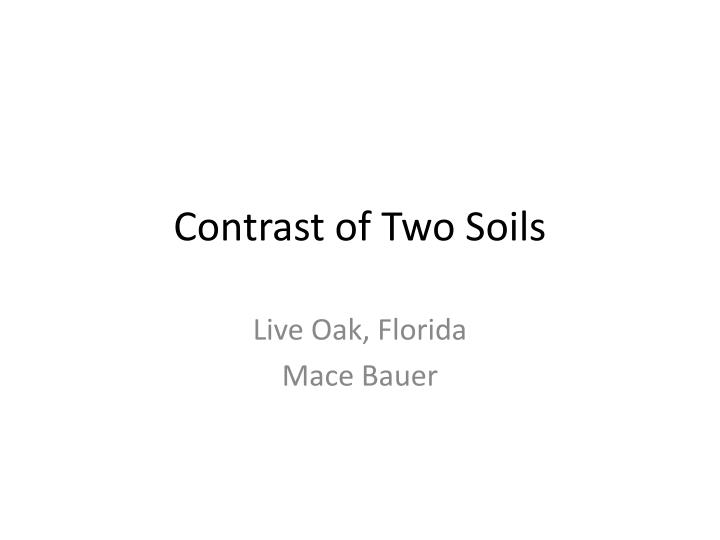 contrast of two soils n.