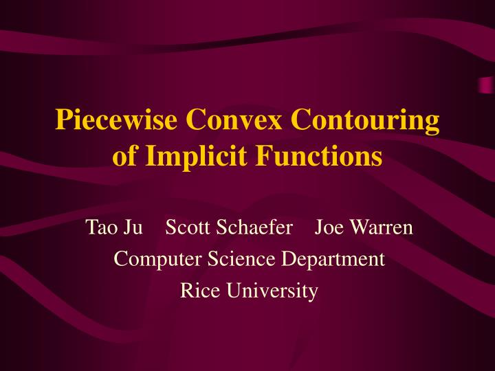 piecewise convex contouring of implicit functions n.