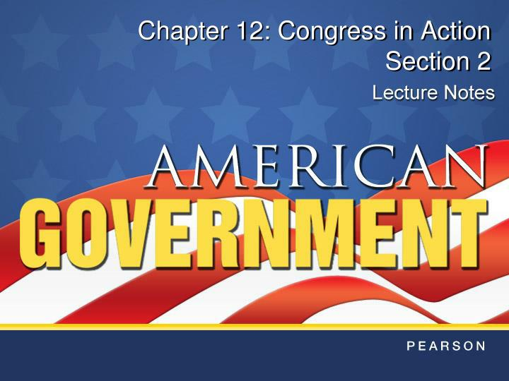 chapter 12 congress in action section 2 n.