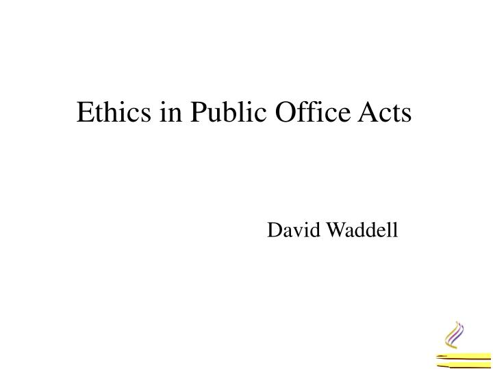 ethics in pub lic office acts n.
