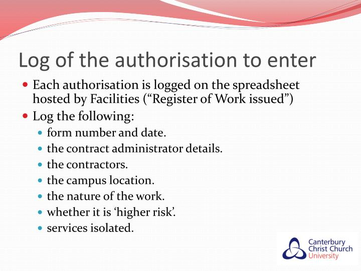 Log of the authorisation to enter