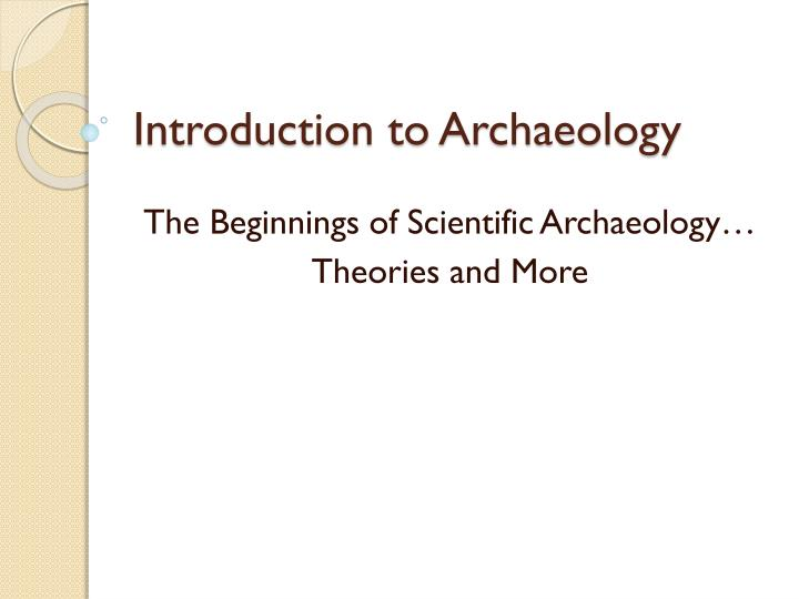 introduction to archaeology n.