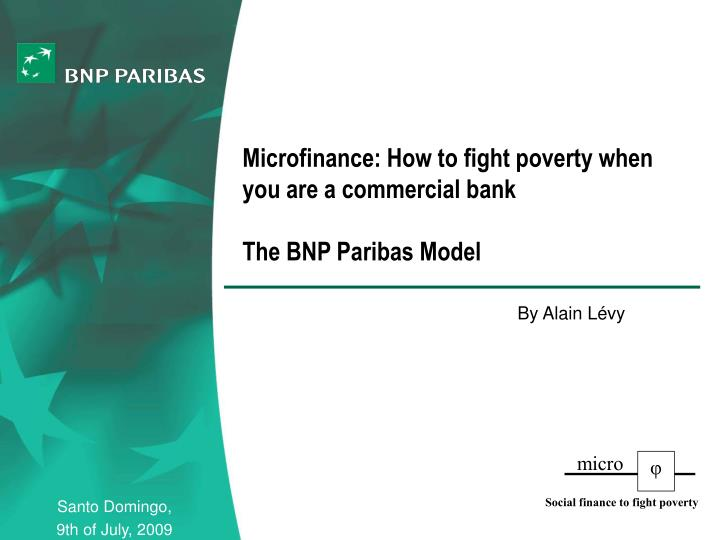 Microfinance: How to fight poverty when you are a commercial bank
