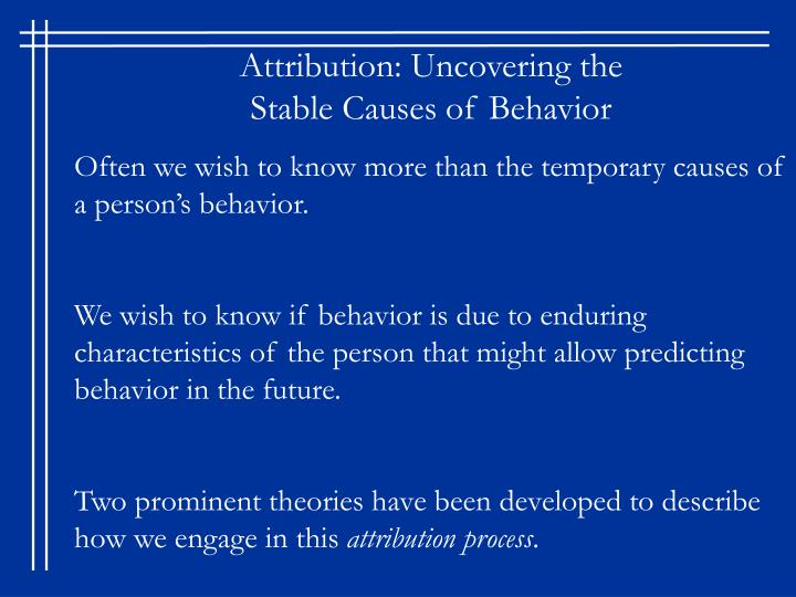 Attribution: Uncovering the