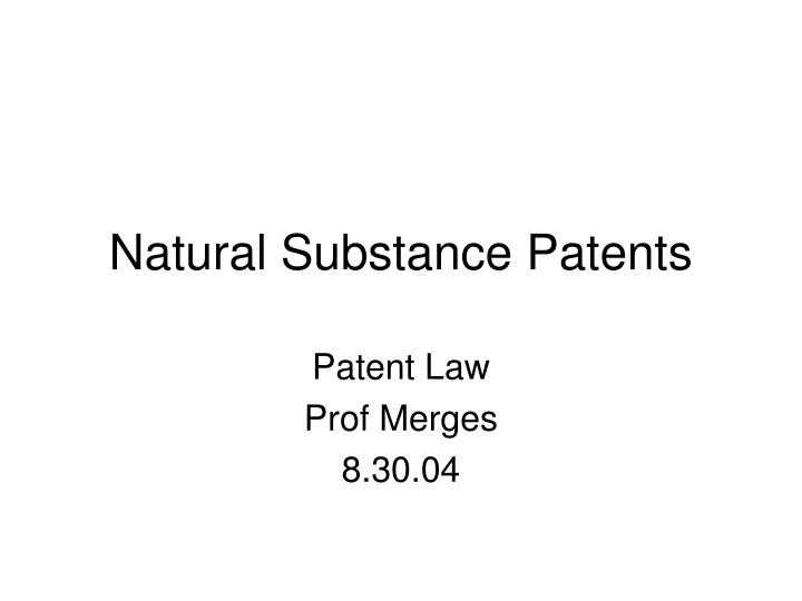natural substance patents n.