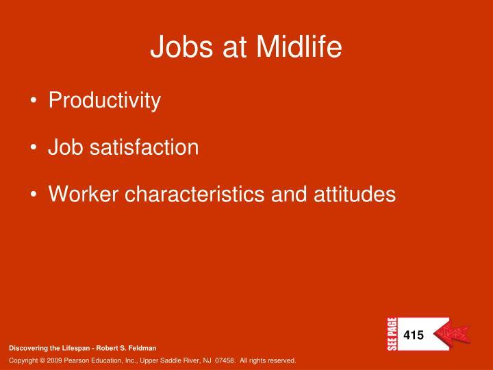 Jobs at Midlife