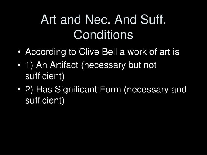 Art and Nec. And Suff. Conditions