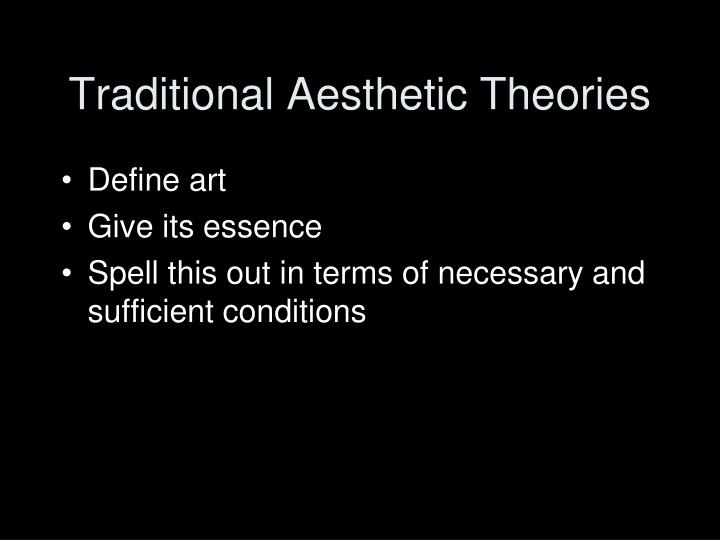 Traditional Aesthetic Theories