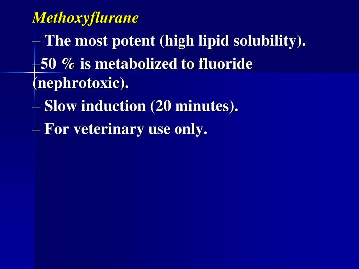 Methoxyflurane