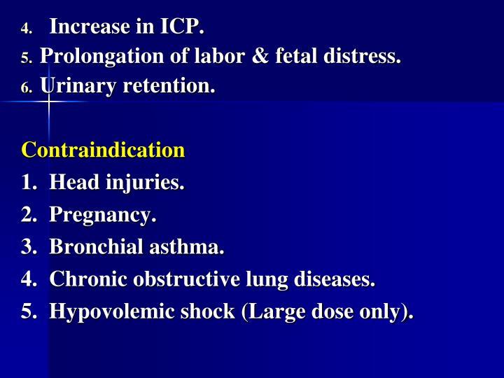 Increase in ICP.