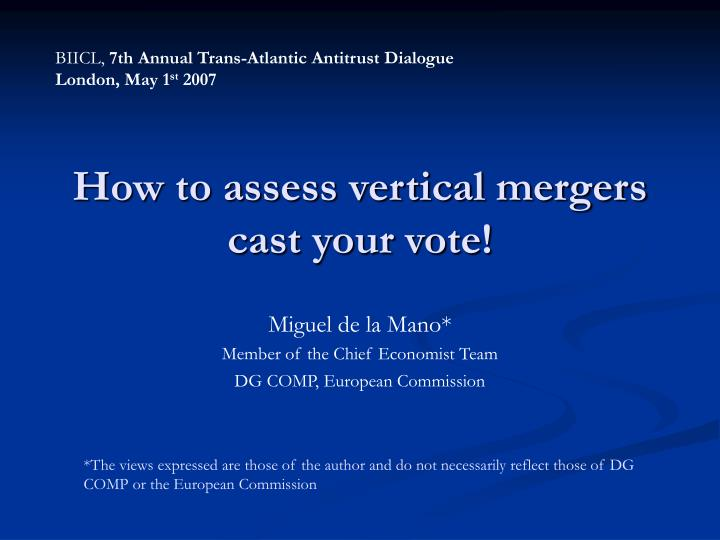 how to assess vertical mergers cast your vote n.