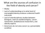 what are the sources of confusion in the field of obesity and cancer