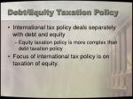 debt equity taxation policy