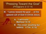 pressing toward the goal philippians 3 12 149