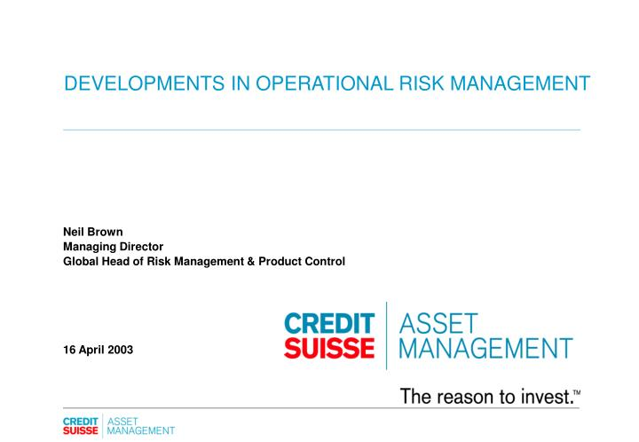 developments in operational risk management n.