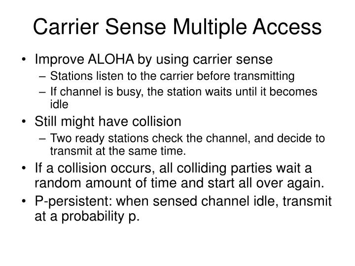 carrier sense multiple access n.