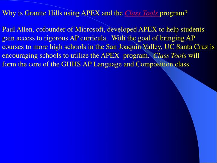 Why is Granite Hills using APEX and the