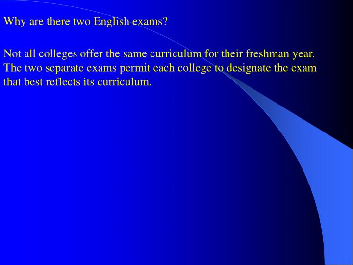 Why are there two English exams?