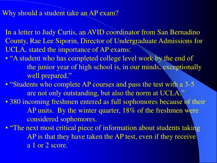 Why should a student take an AP exam?