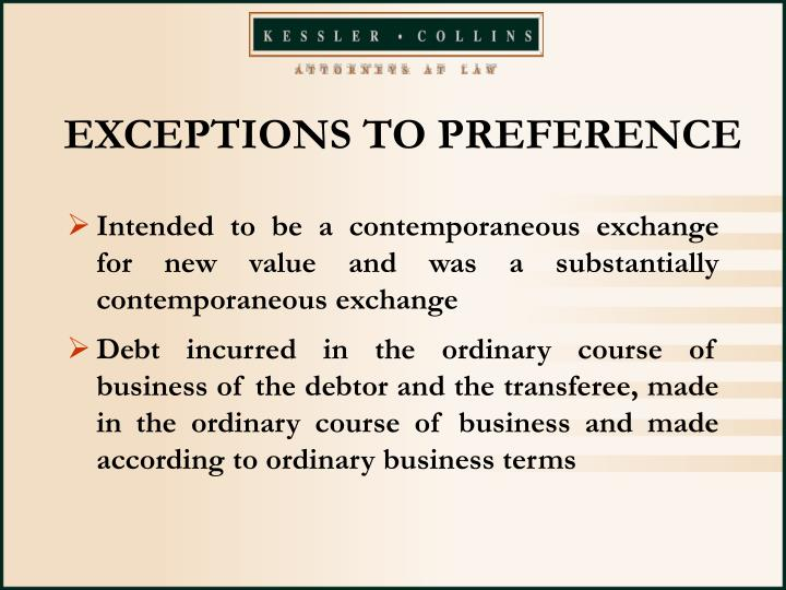 EXCEPTIONS TO PREFERENCE