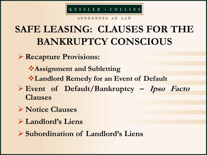 SAFE LEASING:  CLAUSES FOR THE BANKRUPTCY CONSCIOUS