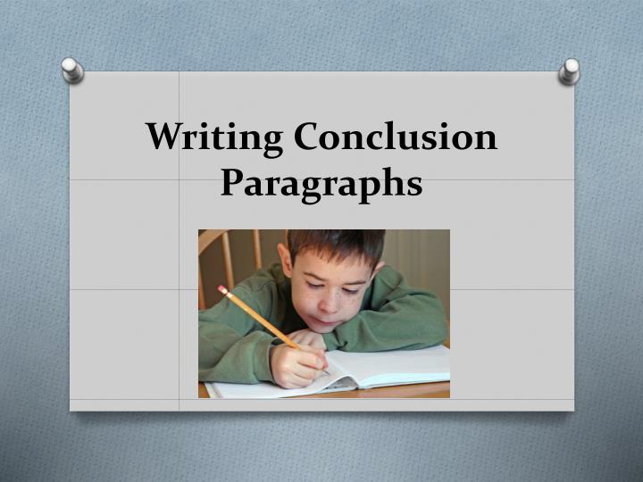 writing conclusion paragraphs n.