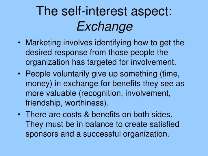 The self-interest aspect: