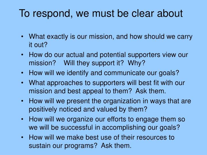 To respond, we must be clear about