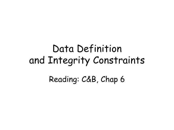 data definition and integrity constraints n.