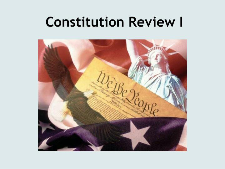 constitution review i n.