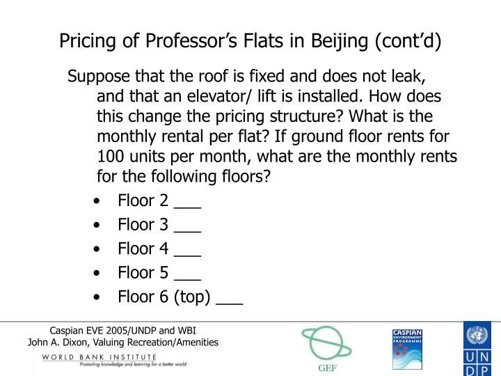 Pricing of Professor's Flats in Beijing (cont'd)