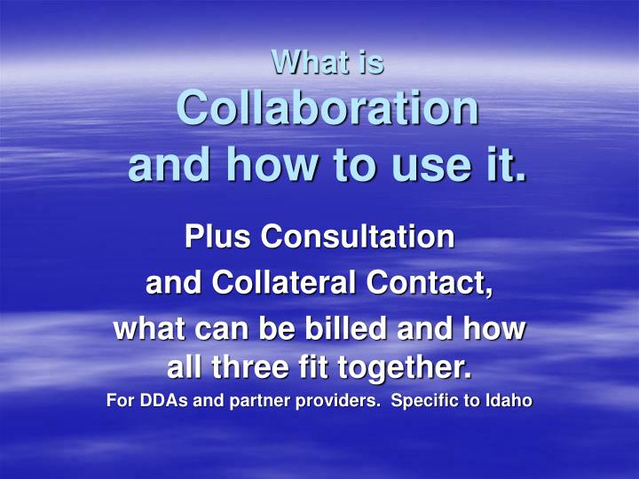 what is collaboration and how to use it n.