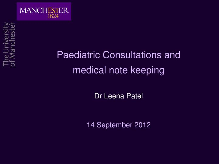 paediatric consultations and medical note keeping n.