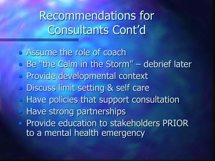 Recommendations for Consultants Cont'd