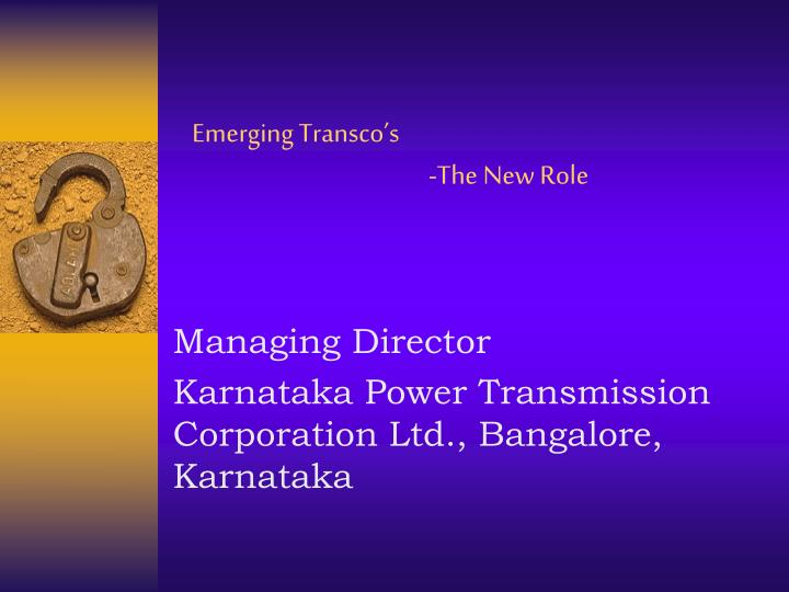 emerging transco s the new role n.
