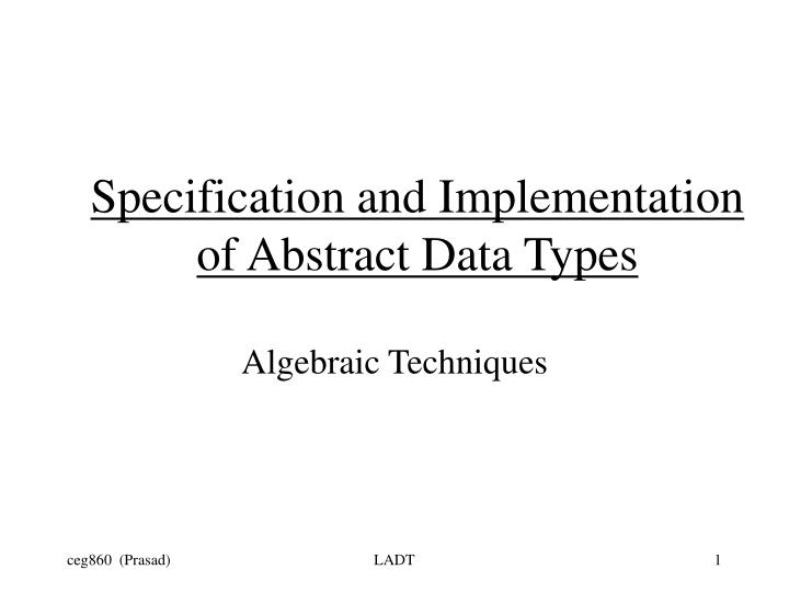specification and implementation of abstract data types n.