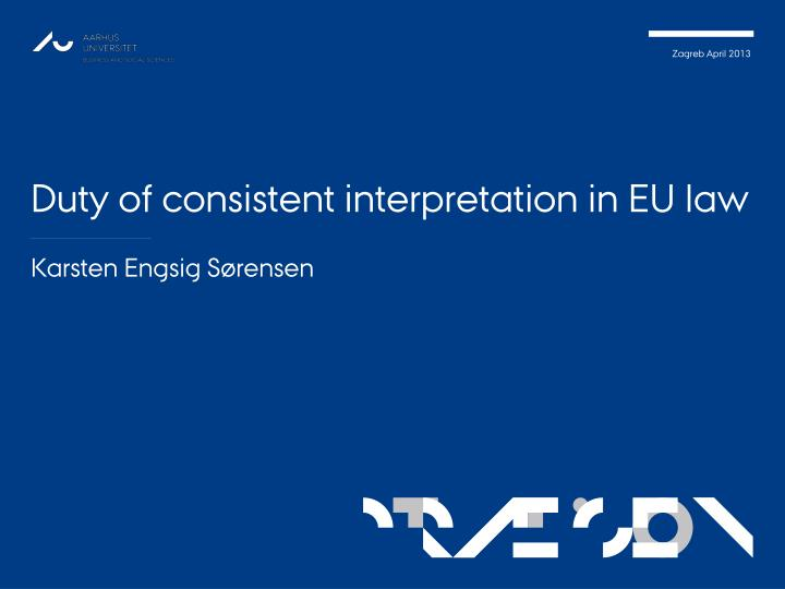 duty of consistent interpretation in eu law n.