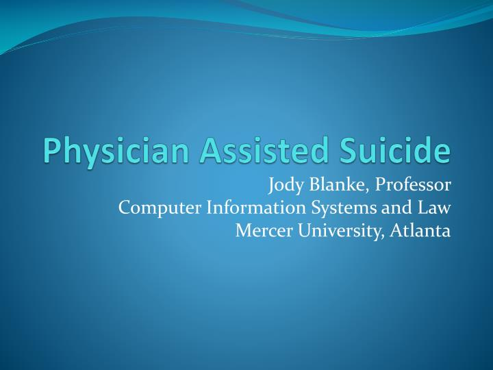 physician assisted suicide n.