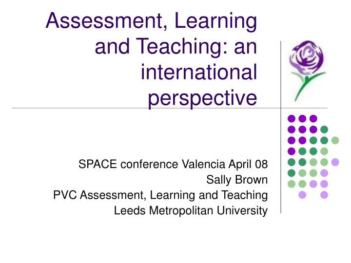 assessment learning and teaching an international perspective n.