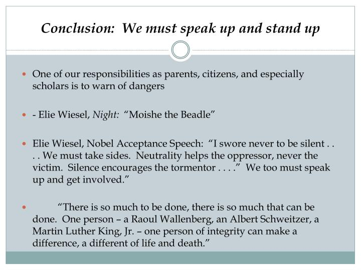 Conclusion:  We must speak up and stand up