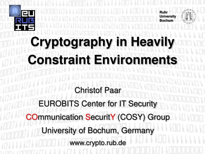 cryptography in heavily constraint environments n.