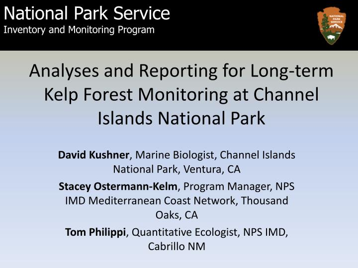 analyses and reporting for long term kelp forest monitoring at channel islands national park n.