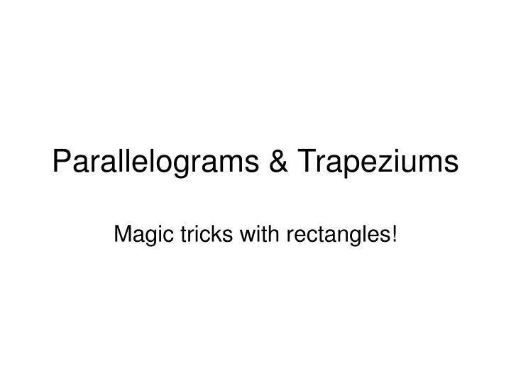 parallelograms trapeziums n.