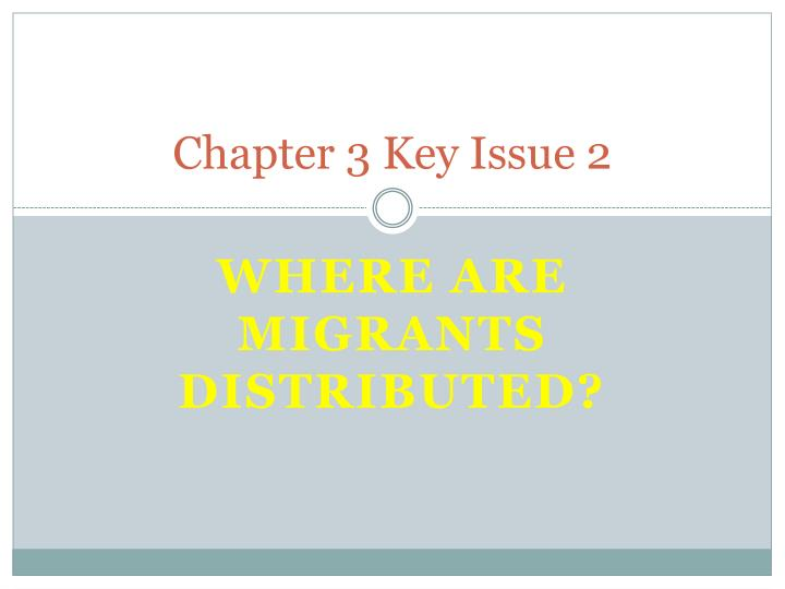 chapter 3 key issue 2 n.