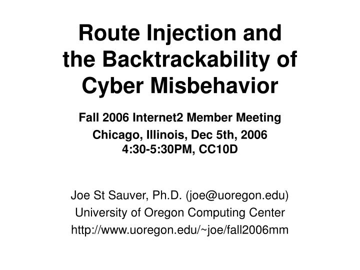 route injection and the backtrackability of cyber misbehavior n.